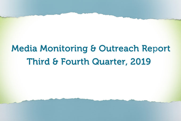 Featured image for Protected: Media Monitoring & Outreach Report: Third & Fourth Quarters of 2019